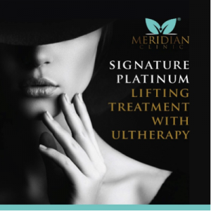 Signature Platinum Lifting Treatment with Ultherapy | Meridian Clinic Mont Kiara